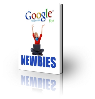 Product picture Adsense For Newbies - Make More Money From Your Website
