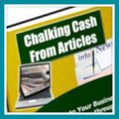 Product picture Chalking Cash From Articles - Make More Money