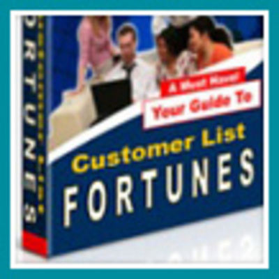 Product picture Customer List Fortunes - Make Money From Your Website