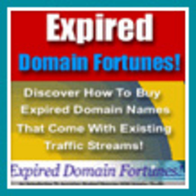 Product picture Expired Domain Fortunes - Make Money From Your Website